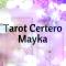 Tarot Certero Mayka